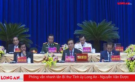 Phỏng vấn nhanh tân Bí thư Tỉnh ủy Long An - Nguyễn Văn Được