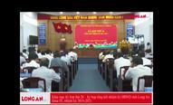 Khai mạc kỳ hop thứ 26 – kỳ họp tổng kết nhiệm kỳ HĐND tỉnh Long An khóa IX