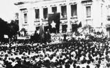Cách mạng Tháng Tám - Bài học về lòng tin của nhân dân