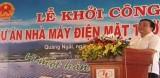 Khởi công Dự án nhà máy điện mặt trời ở Quảng Ngãi