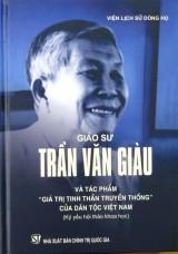 Ra mắt sách mới về GS Trần Văn Giàu