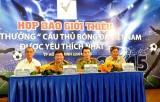Thêm sân chơi cho người hâm mộ bóng đá Việt Nam