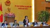 Sáng nay, Ủy ban Thường vụ Quốc hội khai mạc Phiên họp thứ 6