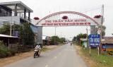 Thị trấn Tân Hưng quyết tâm đạt chuẩn văn minh đô thị trong năm 2018