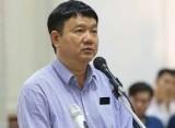 Bị cáo Đinh La Thăng bị đề nghị mức án 18 -19 năm tù