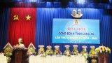Đại hội Công đoàn tỉnh Long An lần thứ X, nhiệm kỳ 2018-2023 diễn ra từ 18 đến 20/4