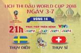 Lịch thi đấu World Cup 2018 ngày thứ ba 03/7