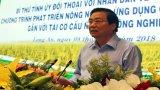 Bí thư Tỉnh ủy Long An đối thoại nhân dân về nông nghiệp ứng dụng công nghệ cao