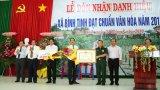 Xã Bình Tịnh đón nhận danh hiệu xã văn hóa năm 2018