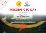 MEKONG CEO DAY 2019 - Phát triển nóng hay lựa chọn bền vững?
