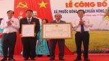 Phước Đông đón nhận danh hiệu xã đạt chuẩn nông thôn mới