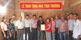 Bếp ăn từ thiện Thiện Tâm (TP.HCM) trao nhà cho hộ nghèo tại Tân Trụ