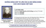 [Infographics] Đóng góp của cụ Bùi Bằng Đoàn cho cách mạng Việt Nam