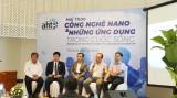 Việt Nam bắt nhịp cùng Mỹ, Trung Quốc đẩy mạnh đầu tư công nghệ nano