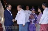 Thủ tướng Nguyễn Xuân Phúc bắt đầu thăm chính thức Myanmar