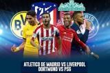 Lịch thi đấu Champions League hôm nay: Dortmund - PSG, Atletico - Liverpool