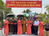 Ban Từ thiện xã hội Phật giáo Long An vận động hơn 1,7 tỉ đồng xây dựng cầu giao thông nông thôn ở Bến Lức