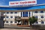 Cách ly 37 trường hợp tiếp xúc với BN 370 tại Quảng Ngãi