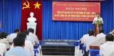 Đảng ủy khối Cơ quan và Doanh nghiệp tỉnh Long An tổ chức Hội nghị Ban Chấp hành Đảng bộ Khối mở rộng