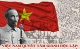 Bản lĩnh Việt Nam, từ chủ động giành độc lập đến hội nhập sâu rộng