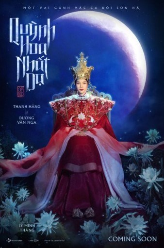 Poster for Quynh Hoa Nhat Da (Queen of the Night), a production by director Ly Minh Thang, will be distributed by CJ Entertainment Vietnam next year. (Photo courtesy of the producer)
