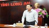 Phó Chủ tịch UBND tỉnh – Phạm Tấn Hòa yêu cầu kiên quyết ngăn chặn xuất nhập cảnh trái phép, không để nguồn bệnh xâm nhập vào Long An