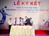 Đội bóng chuyền nam Long An nhận tài trợ 10 tỉ đồng