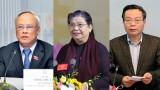 Thường vụ Quốc hội trình miễn nhiệm 3 Phó Chủ tịch Quốc hội
